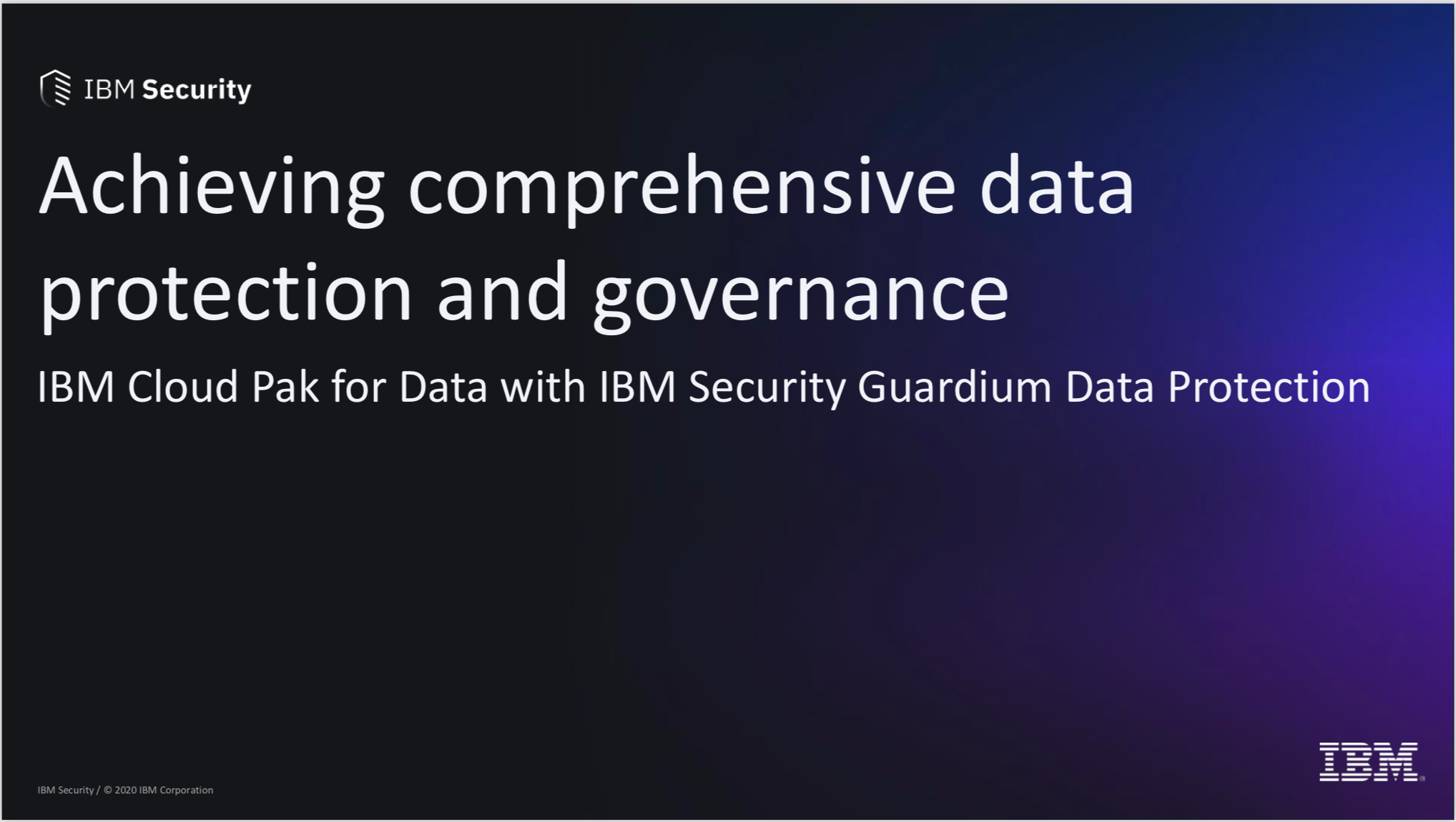 Achieving Comprehensive data protection and governance