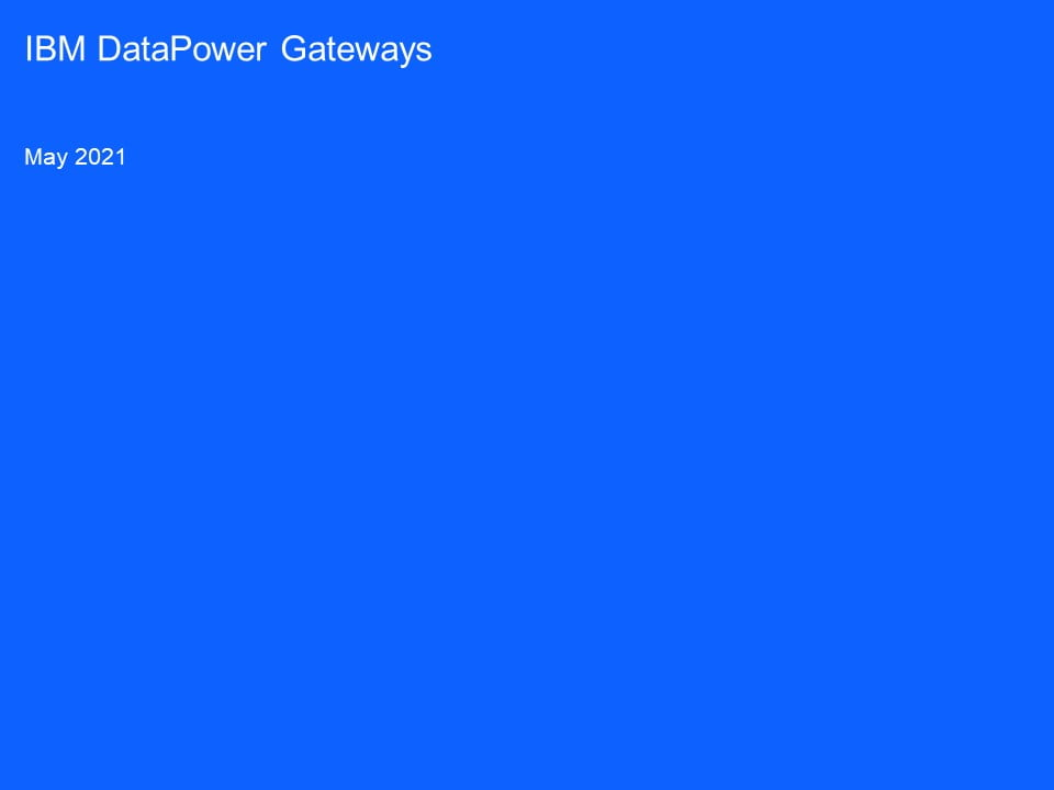 DataPower in 99 Seconds