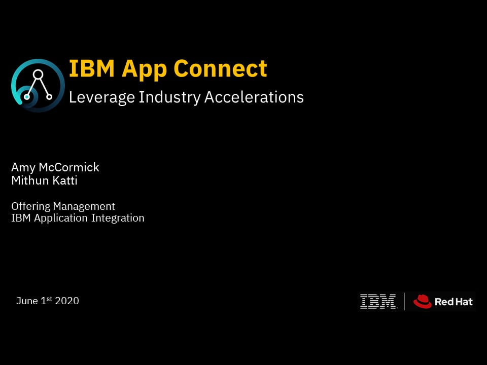 IBM App Connect - Leverage Industry Accelerations