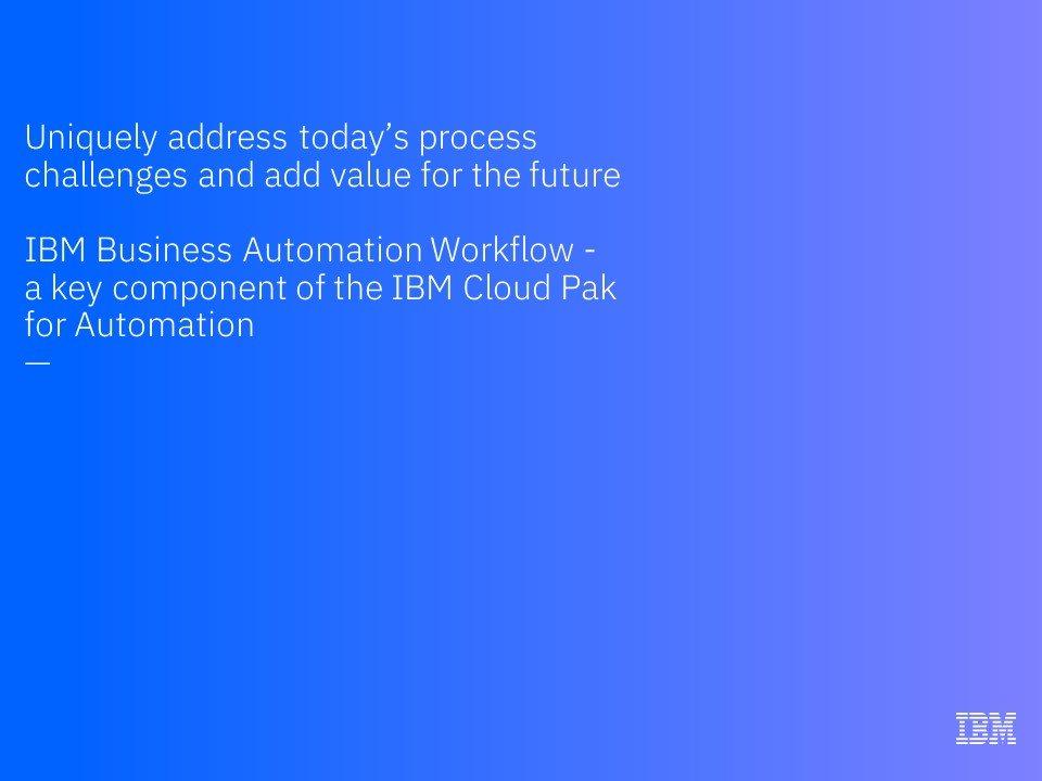 IBM Business Automation Workflow