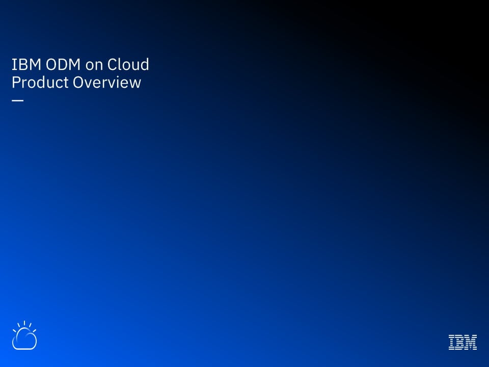 IBM ODM on Cloud - Product Overview