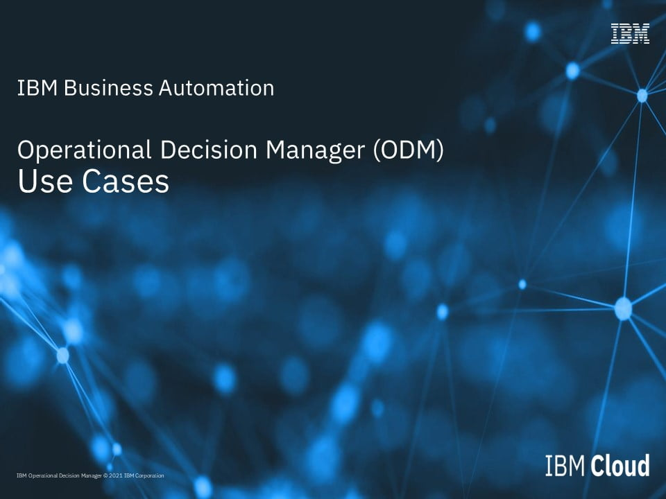 Operational Decision Manager (ODM) Use Cases